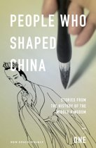 People Who Shaped China