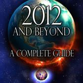 2012 and Beyond: A Complete Guide
