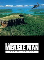 The MEASLE MAN