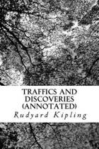 Traffics and Discoveries (Annotated)