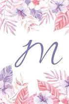 M: Initial M Monogram Notebook Journal Gift Pink and Purple Tropical Floral design