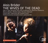 Alois Bröder: The Wives of the Dead