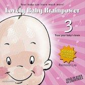 Lovely Baby Brainpower, Vol. 3