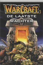 Warcraft / 3 De Laatste Wachter