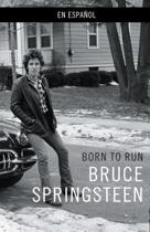 Born to Run (Spanish-Language Edition)
