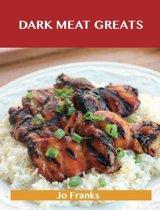 Dark Meat Greats