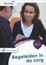 NU Zorg - Begeleiden in de zorg Niveau 4 Werkboek