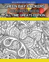 Green Bay Packers Coloring Book All Time Greats Edition