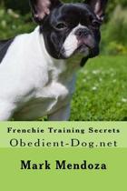 Frenchie Training Secrets