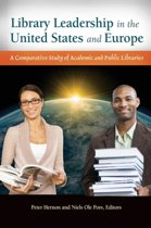 Library Leadership in the United States and Europe