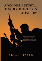 A Soldier's Story. Through the Eyes of Poetry