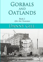 Gorbals and Oatlands Book 2: After the Clearance