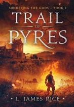 Trail of Pyres
