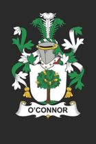 O'Connor: O'Connor Coat of Arms and Family Crest Notebook Journal (6 x 9 - 100 pages)