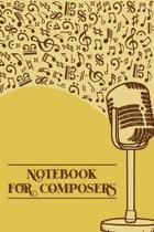 Notebook for Composers: DIN-A5 sheet music book with 100 pages of empty staves for composers and music students to note music and melodies