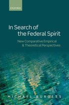 In Search of the Federal Spirit