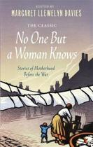 No One But a Woman Knows