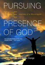 Pursuing the Presence of God