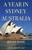 A Year in Sydney Australia