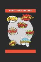Comic Book Creator: A Book for Creating!