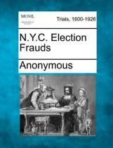 N.Y.C. Election Frauds