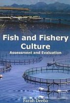 Fish and Fishery Culture Assessment and Evaluation