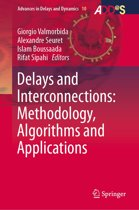 Delays and Interconnections: Methodology, Algorithms and Applications