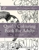 Quirky Colouring Book for Adults