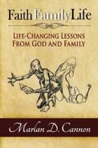 Faith Family Life