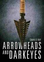 Arrowheads and Darkeyes