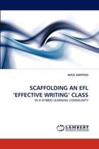Scaffolding an Efl 'Effective Writing' Class