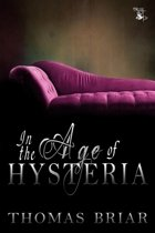 In the Age of Hysteria