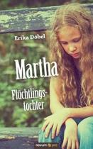 Martha Fl chtlingstochter
