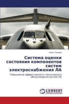 Sistema Otsenki Sostoyaniya Komponentov Sistem Elektrosnabzheniya La