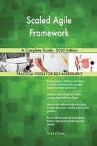 Scaled Agile Framework a Complete Guide - 2020 Edition