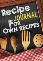 Recipe Journal for Own Recipes