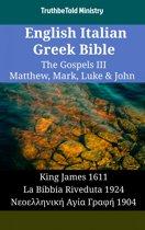 English Italian Greek Bible - The Gospels III - Matthew, Mark, Luke & John