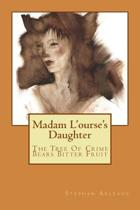 Madam l'Ourse's Daughter
