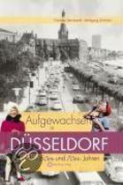 Aufgewachsen in Düsseldorf in den 60er und 70er Jahren
