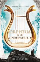 Beroemde liefdesverhalen 5 - Orpheus in de onderwereld