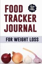 Food Tracker Journal for Weight Loss