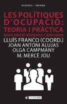 Les polítiques d'ocupacio: teoria i pràctica. Nova edicio revisada i ampliada