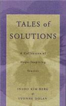 Tales of Solutions