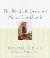 The Bride & Groom's Menu Cookbook