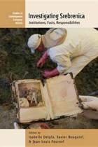 Investigating Srebrenica