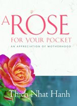A Rose for Your Pocket : An Appreciation of Motherhood