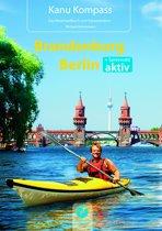 Kanu Kompass Brandenburg, Berlin und Spreewald aktiv