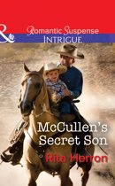 McCullen's Secret Son (Mills & Boon Intrigue) (The Heroes of Horseshoe Creek, Book 2)