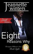 Eight Reasons Why - Sweet Version