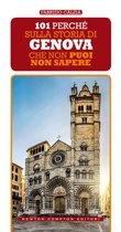 101 perché sulla storia di Genova